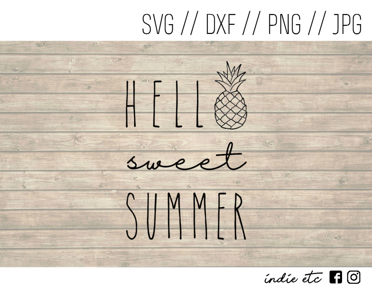 Hello Sweet Summer Digital Art File Svg Dxf Png Jpeg
