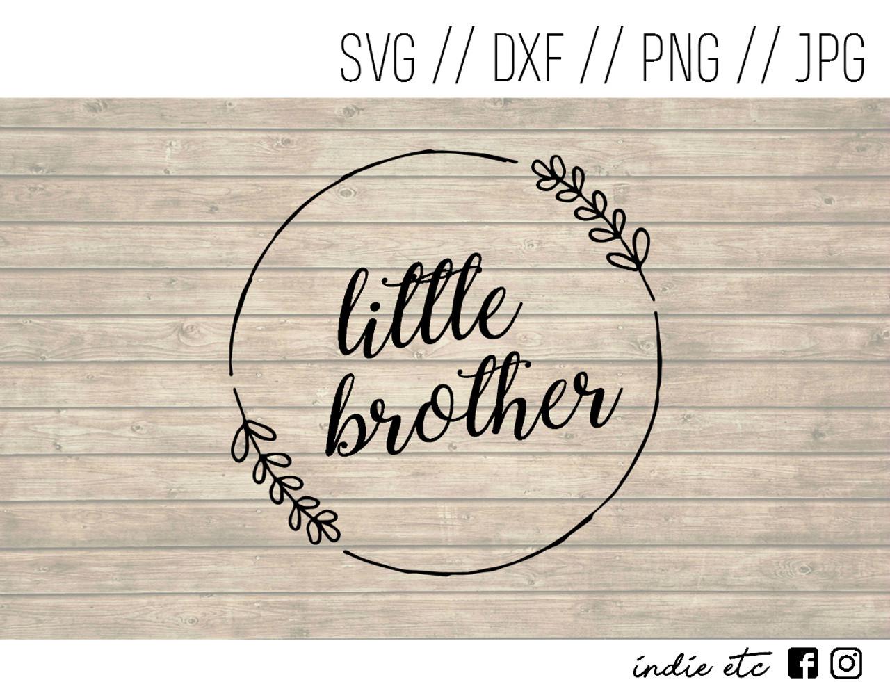 Little Brother Digital Art File Svg Dxf Png Jpeg
