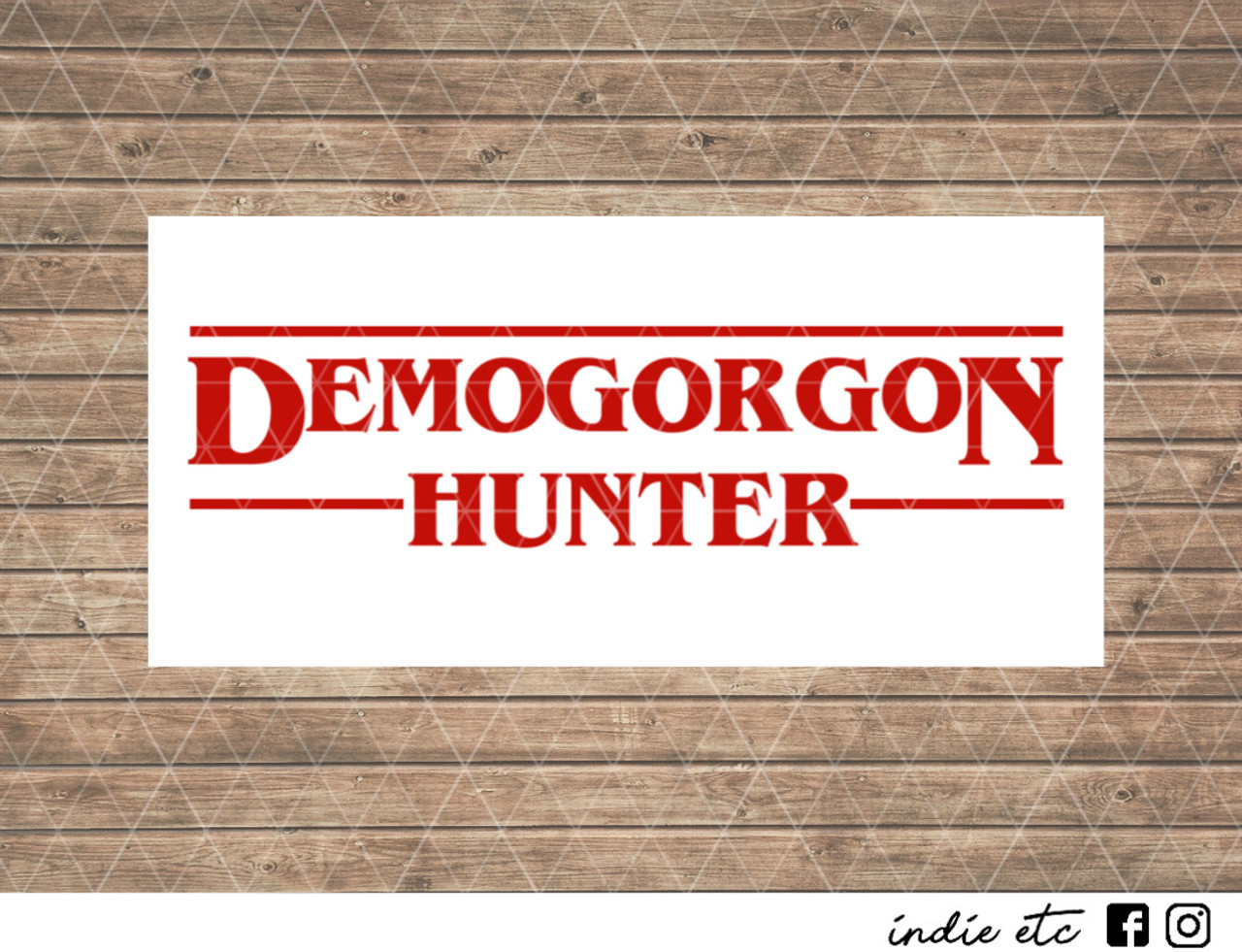 Demogorgon hunter stranger things decal choose your color or pattern and size