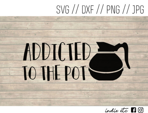 addicted to the pot digital art