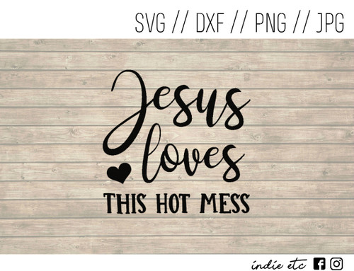 jesus loves this hot mess digital art