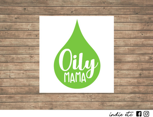 oily mama decal