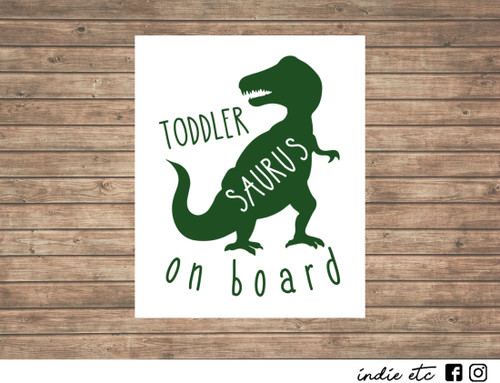 toddler saurus on board decal