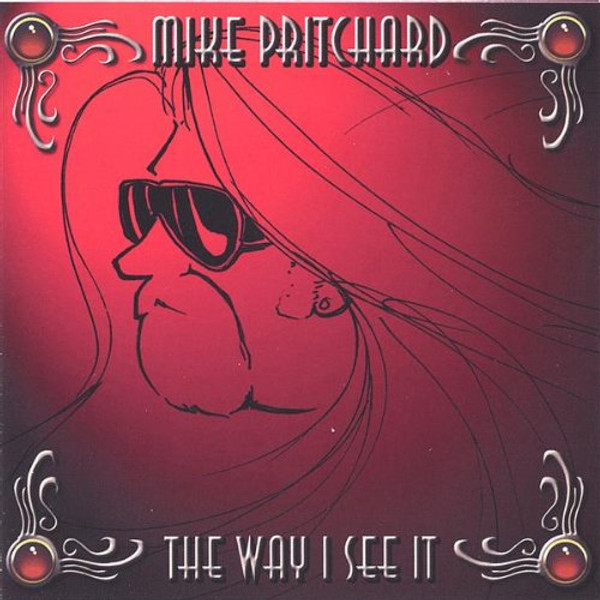 Mike Pritchard - The Way I See