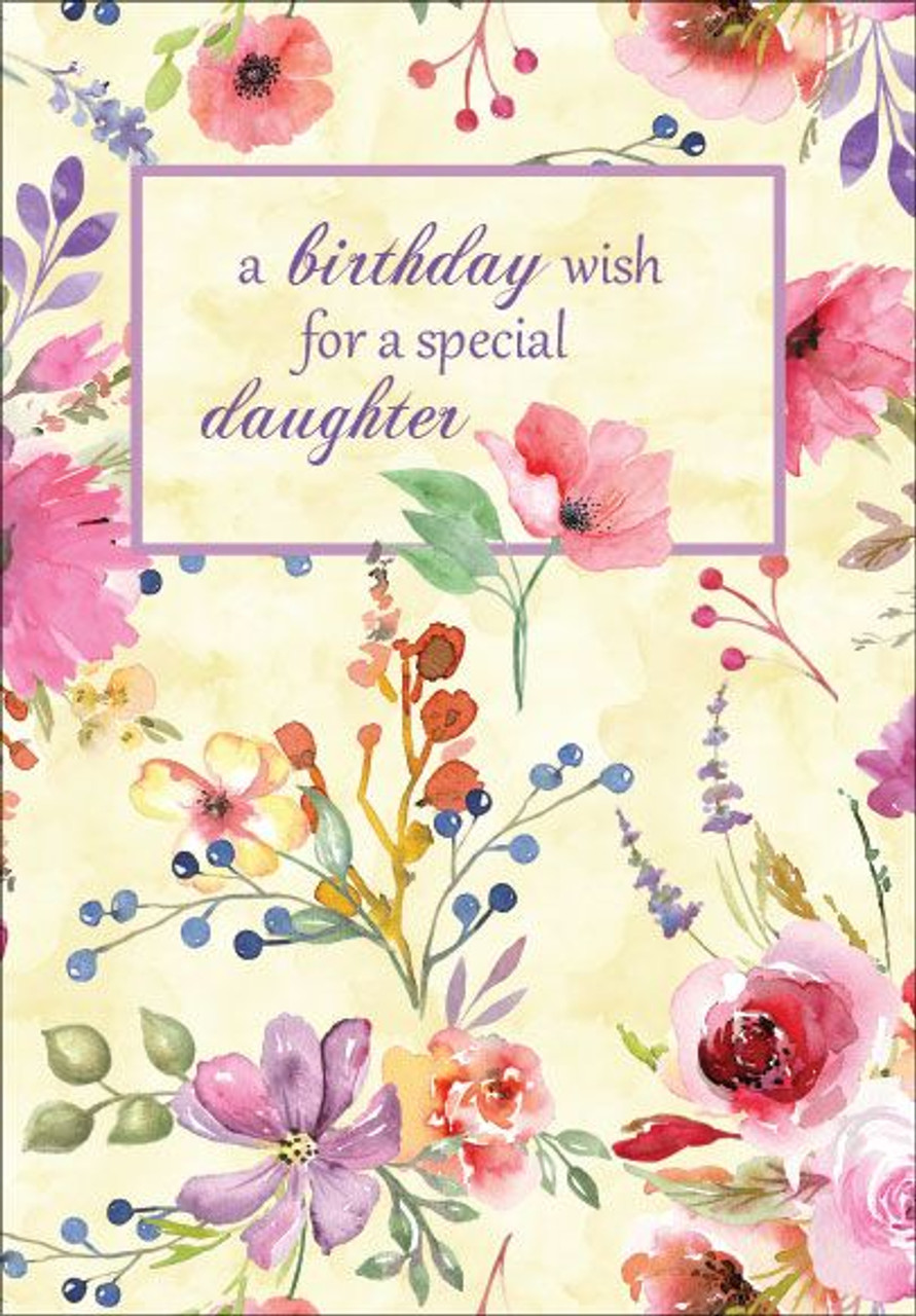 B1124 Birthday Card A Birthday Wish For A Special Daughter