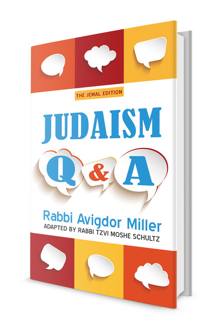 Judaism Q&A by Rabbi Avigdor Miller -- Simple answers to basic questions about G-d, the Torah and Judaism