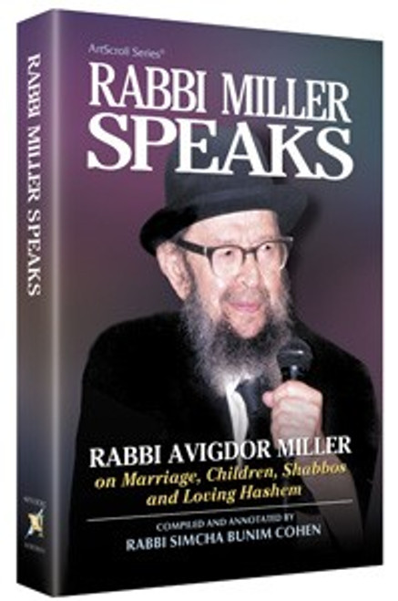 Rabbi Avigdor Miller Speaks (vol. 1) by Rabbi Simcha Bunim Cohen