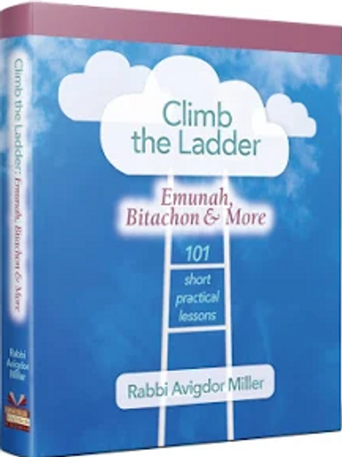 Climb the Ladder: Emunah, Bitachon, and More - Damaged/Clearance