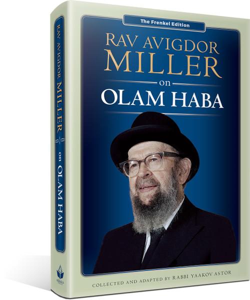 Rav Avigdor Miller on Olam Haba