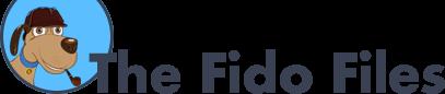 the Fido Files