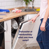 Dishwasher or Hand-washing- What is more water efficient?