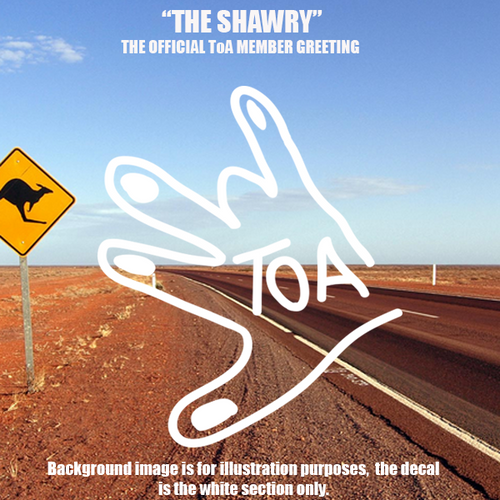 "Troopcarriers of Australia ""The Shawry"" The Offical ToA Member Greeting"