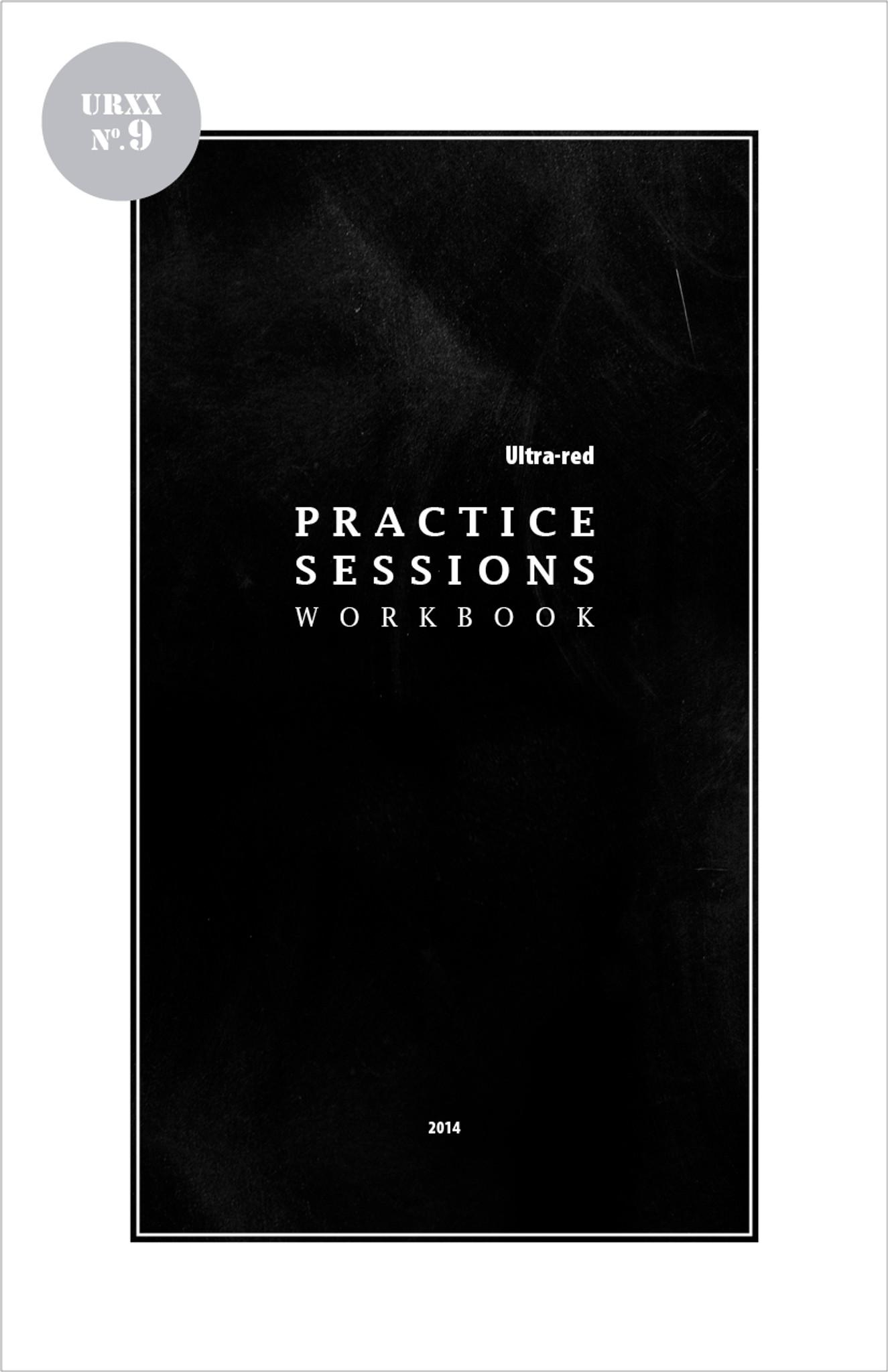 Ultra-Red Workbook 09: Practice Sessions Workbook [PDF-5] - Half