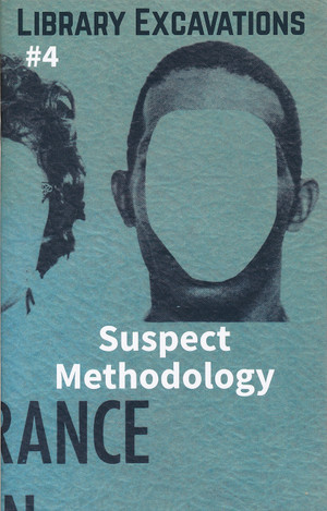 Library Excavations #4: Suspect Methodology