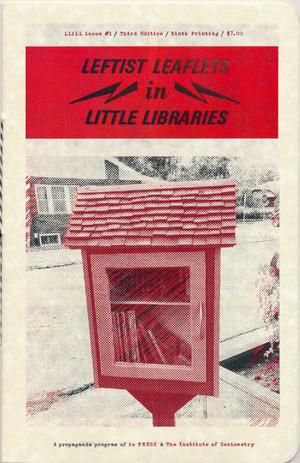 Leftist Leaflets in Little Free Libraries #1