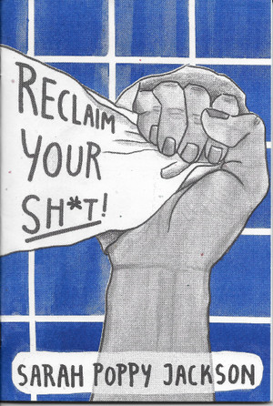 Reclaim Your Sh*t! - Cover