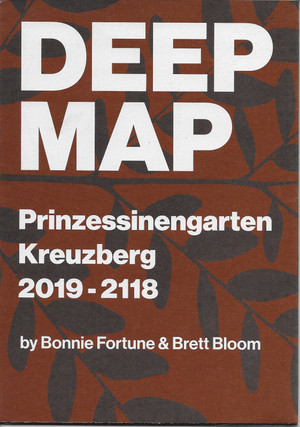 Deep Map: Prinzessinnengarten Kreuzberg 2019-2118, by Bonnie Fortune and Brett Bloom