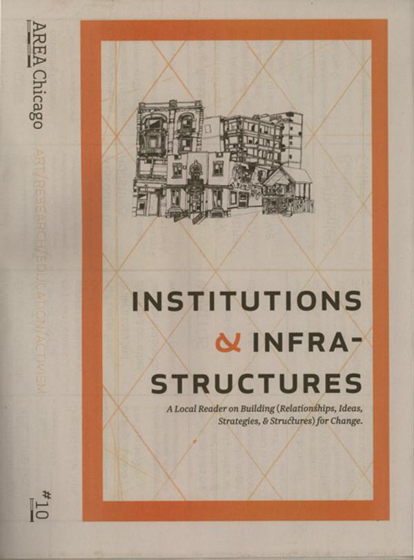 AREA Chicago #10: Institutions & Infrastructures