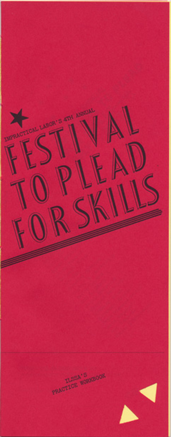Impractical Labor's 4th Annual Festival To Plead For Skills 325