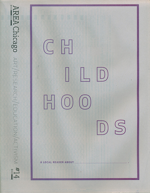 AREA Chicago: #14: Childhoods