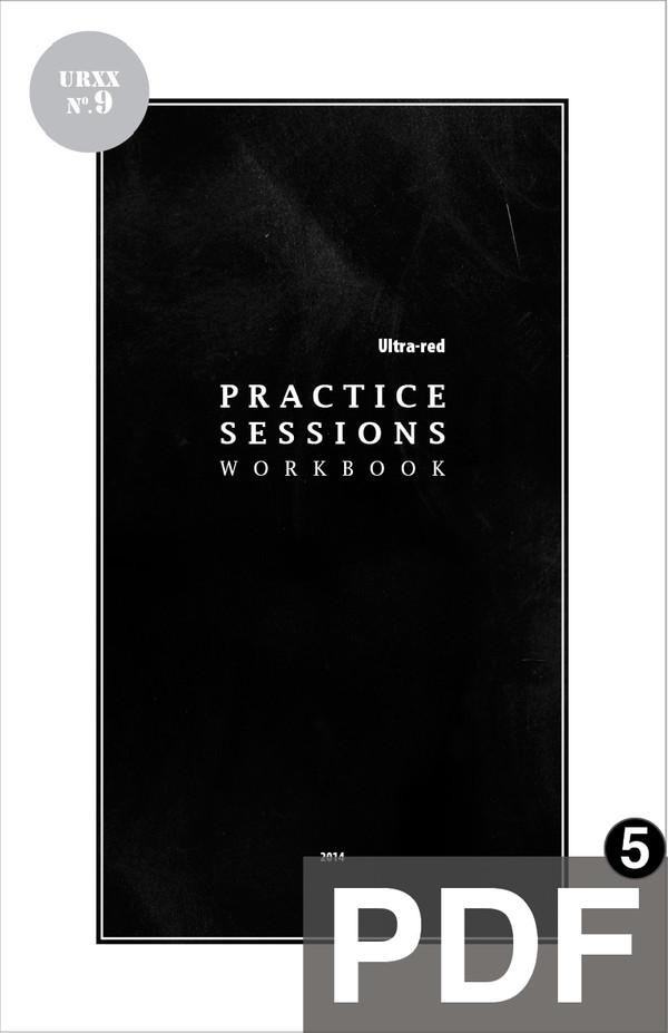 Ultra-Red Workbook 09: Practice Sessions Workbook [PDF-5]