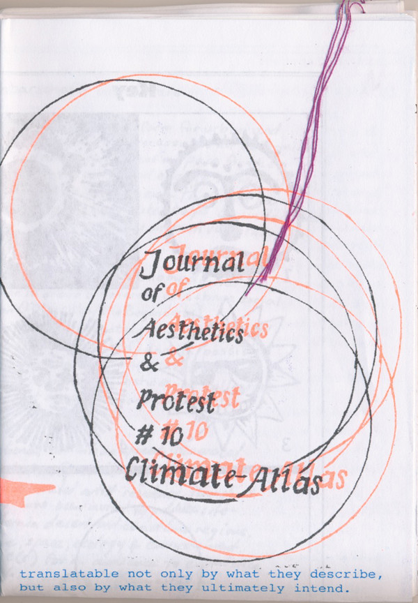 Journal of Aesthetics & Protest #10: Climate Atlas