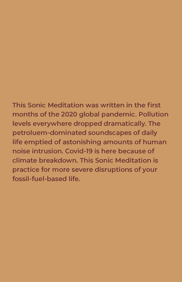Sonic Meditation: Listening To The Ending Of Fossil-Fuel-Based Civilization