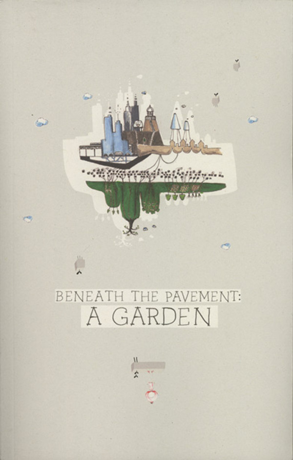 Beneath the Pavement: A Garden