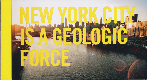 Geologic City: a Field Guide to the GeoArchitecture of New York