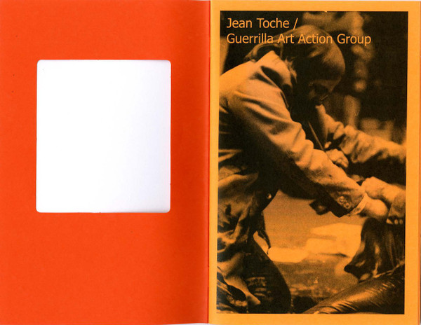 Temporary Conversations: Jean Toche / Guerrilla Art Action Group [PDF]