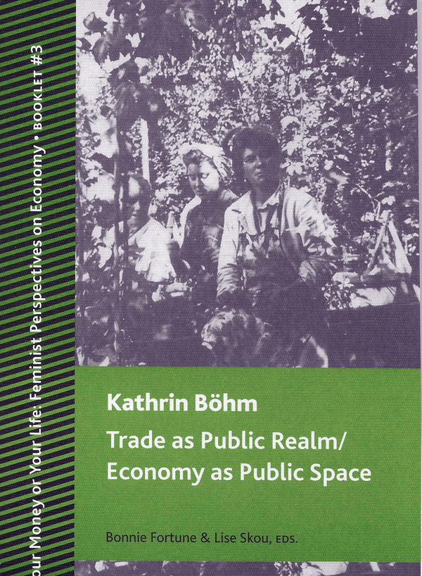 """The cover of Kathrin Böhm's """"Trade as Public Realm / Economy as Public Space"""""""