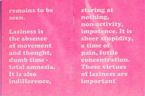 The Praise of Laziness