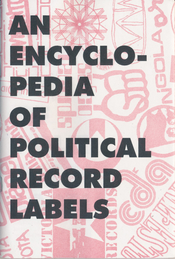 Pound the Pavement #16: An Encyclopedia of Political Record Labels