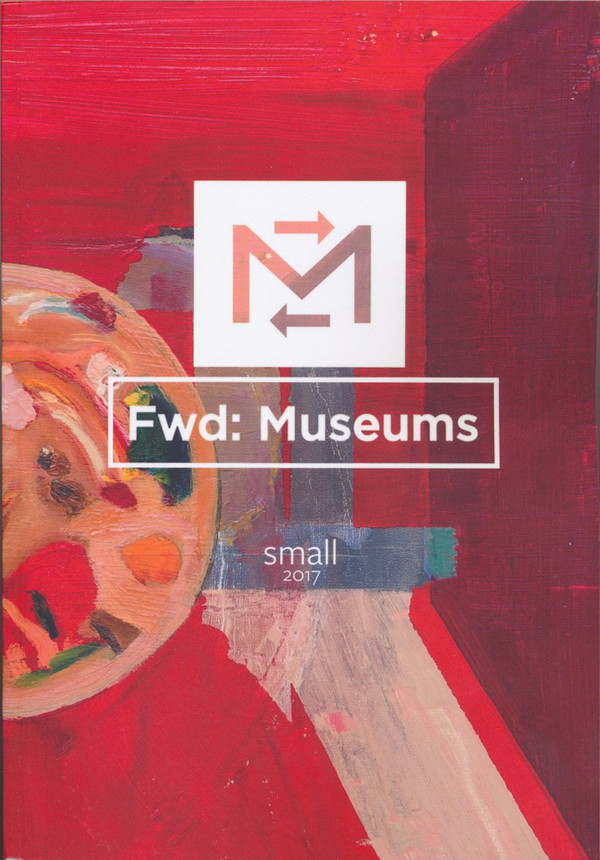 Fwd: Museums: small