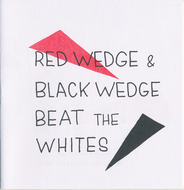 Red Wedge and Black Wedge Beat the Whites: Pound the Pavement #17