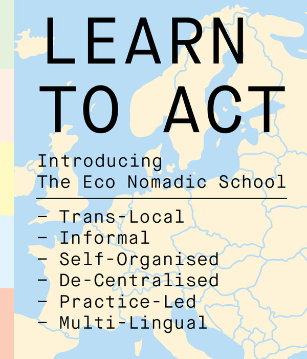 This is the cover of Learn To Act: Introducing the Eco Nomadic School