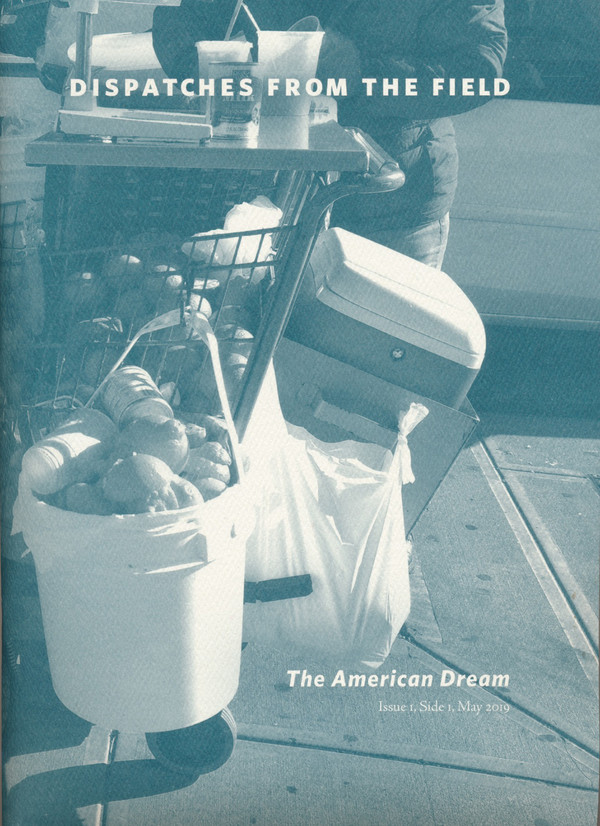 Dispatches from the Field: The American Dream