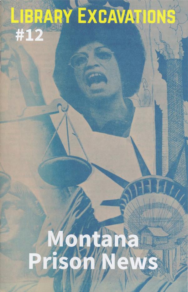 Library Excavations #12: Montana Prison News