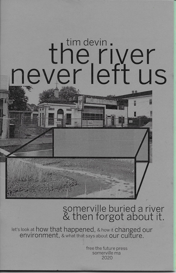 The River Never Left Us, by Tim Devin, Free the Future Press, 2020