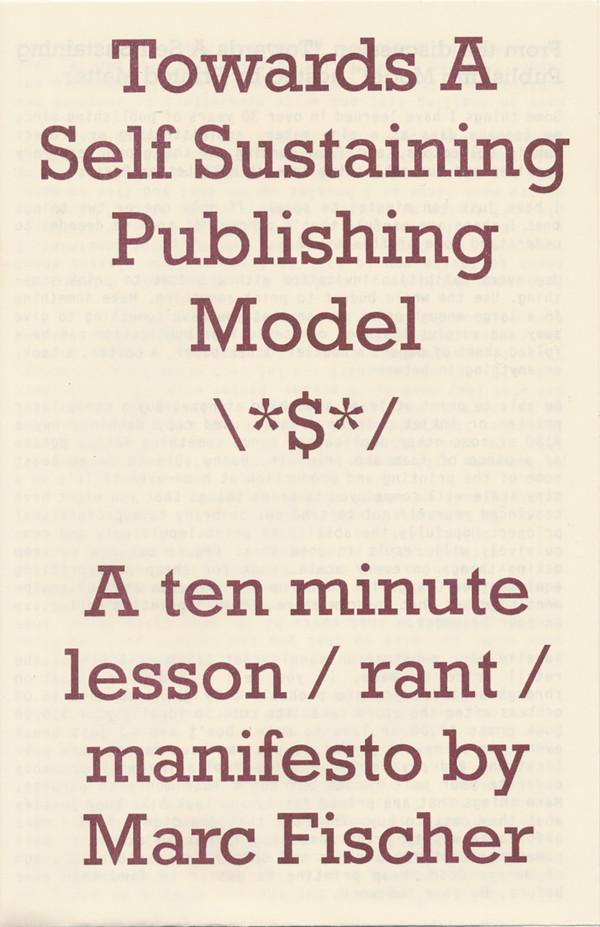 Towards A Self Sustaining Publishing Model