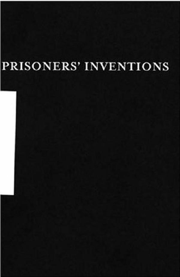 Prisoners' Inventions