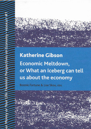 Economic Meltdown, or What an Iceberg can tell us about the economy