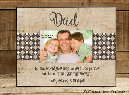 Dad You Are The World - Frame
