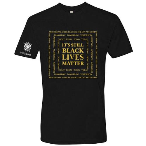 Black and Gold Fraternity Inspired It's Still Black Lives Matter T-Shirt