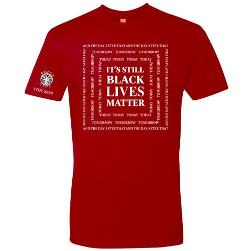 Red and White Men Fraternity Inspired It's Still Black Lives Matter T-Shirt