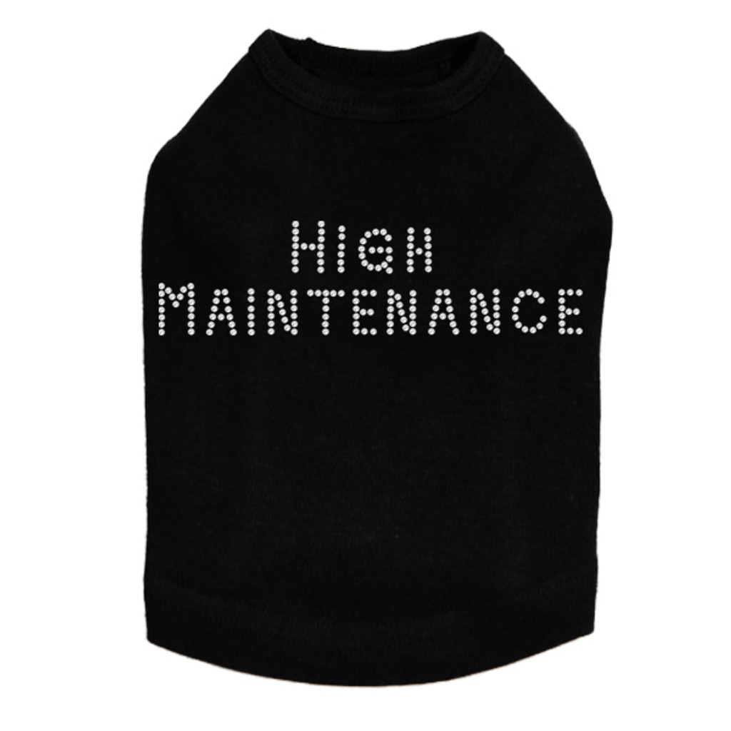 High Maintenance - Dog Tank