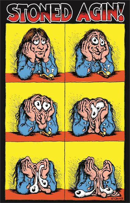 Stoned Agin! by: R. Crumb Poster 24x36 inches