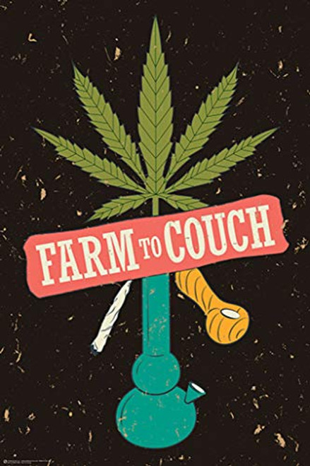 Farm to Couch Bong Weed Funny Art Print Poster 24x36 inch