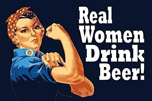 Rosie Real Women Drink Beer 24x36 Poster