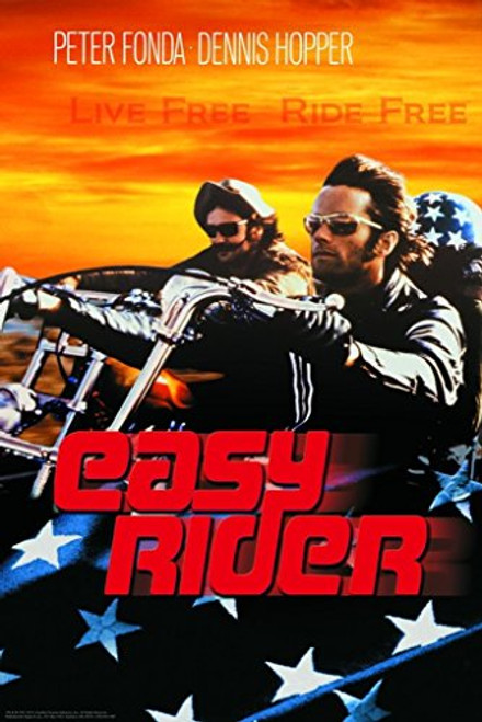 Easy Rider - Live Free Ride Free Poster Print 24x36